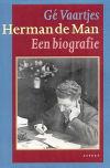 boek: Herman de Man. een biografie