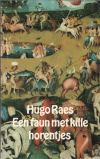 boek: Hugo Raes - Een faun met kille horentjes