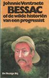 boek: Verstaete _ Bessac of de wilde hostoriën van een progressist